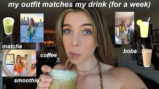 matching my outfits to my drinks (for a week)