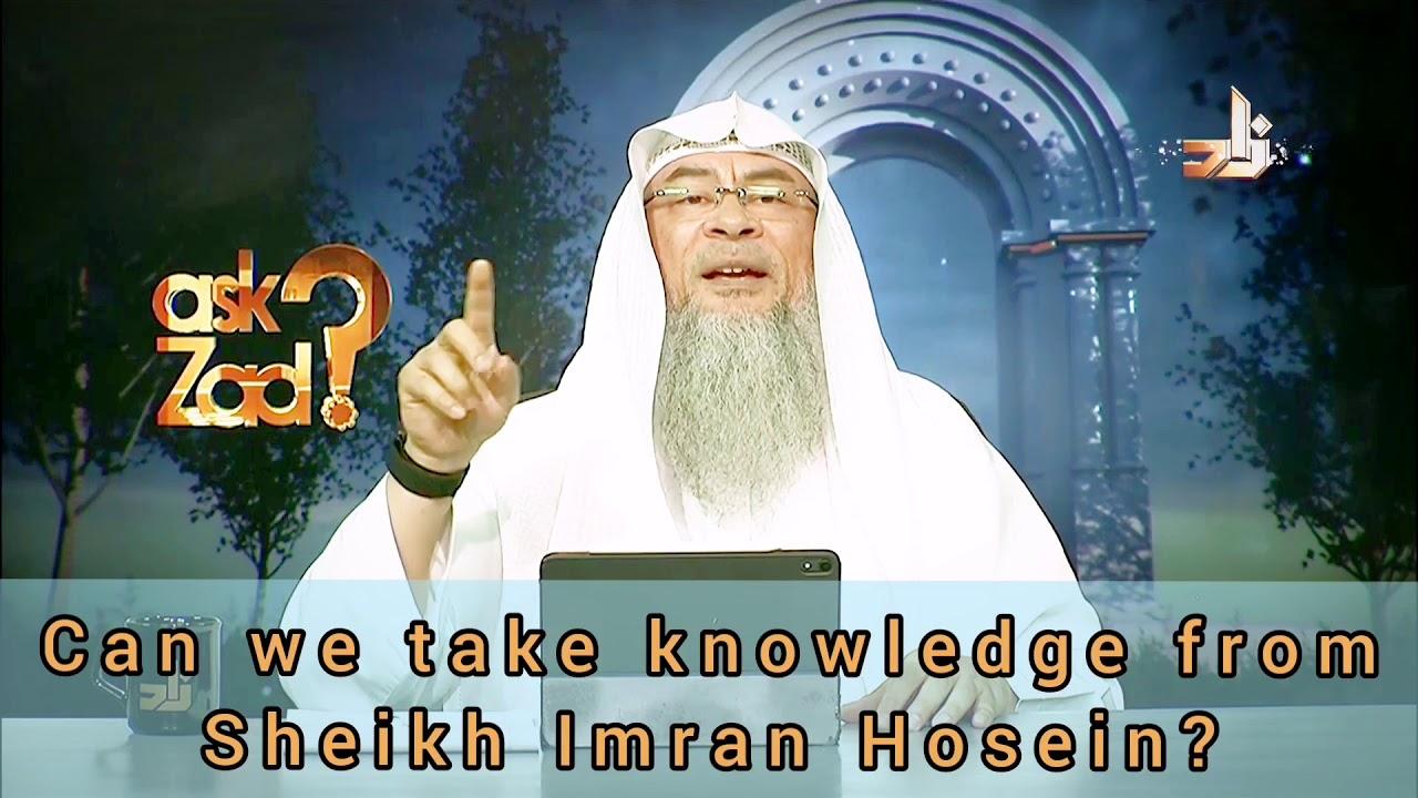 Download Can we take knowledge from Sheikh Imran Hosein? - Assim al hakeem