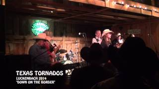 """LIVE"" Texas Tornados ""Down On The Border"" Luckenbach 2014"