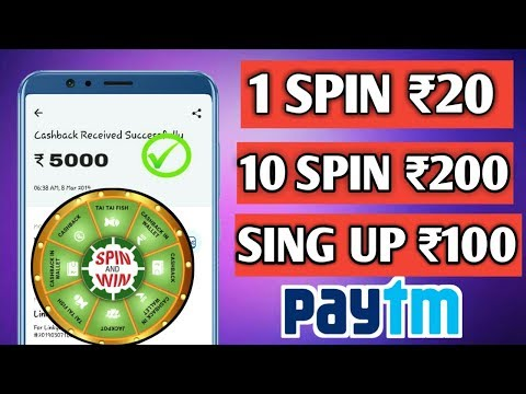 1 SPIN ₹20, Unlimited spin unlimited paytm cash !! spin to