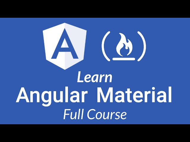 Learn Angular Material - Full Tutorial