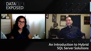 An Introduction to Microsoft Hybrid SQL Server Solutions | Data Exposed: MVP Edition