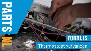 Thermostaat vervangen van oven of fornuis, PartsNL uitleg