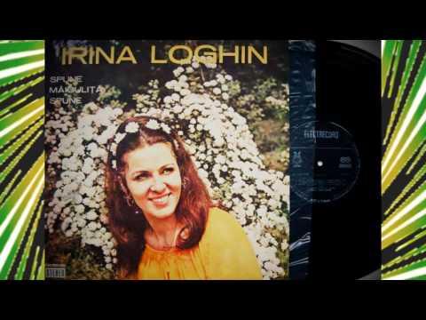 IRINA LOGHIN - Spune, maiculita spune 1975 ALBUM FULL