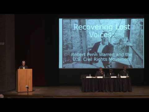 Recovering Lost Voices: Robert Penn Warren and the U.S. Civil Rights Movement