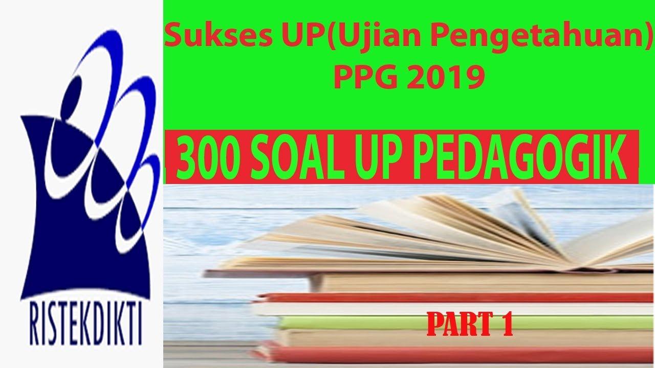 Soal Up Utn Ppg Terbaru 2019 Jawaban Kompetensi Pedagogik