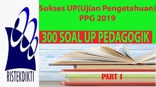 Soal Up/utn Ppg Terbaru 2019+jawaban Kompetensi Pedagogik Semua Jurusan Part 1 #soalup2019 #up2019