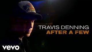 Travis Denning After A Few Audio.mp3