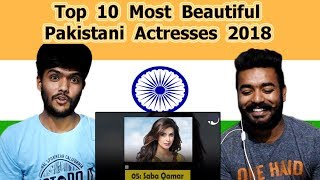 Indian reaction on Top 10 Most Beautiful Pakistani Actresses 2018 | Swaggy d