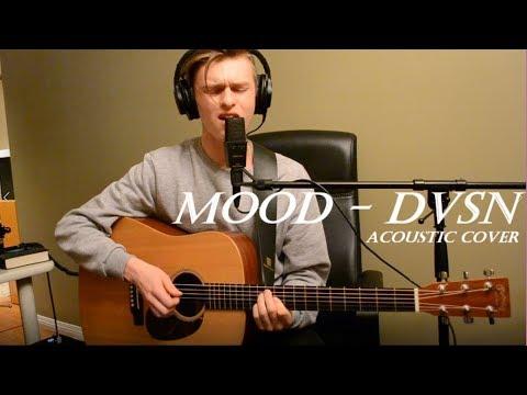 Mood - dvsn (Acoustic Cover)
