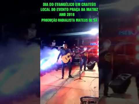 DIA DO EVANGÉLICO EM CRATEÚS ANO 2O18, PRODUÇÃO RADIALISTA MATEUS DE SÁ