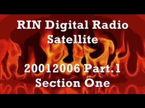 RIN Digital Radio   Satellite 20012006 Part 1   Section One