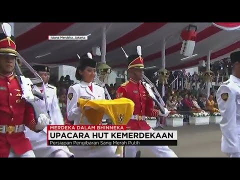 Detik-detik Pengibaran Bendera Indonesia, Paskibraka 2017 - Merdeka dalam Bhinneka