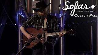 Colter Wall - Thirteen Silver Dollars | Sofar London