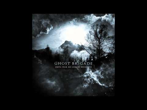 GHOST BRIGADE: 'Until Fear No Longer Defines Us' (Official Album Stream)