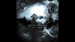 Скачать GHOST BRIGADE Until Fear No Longer Defines Us Official Album Stream
