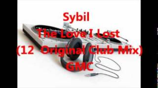 Sybil - The Love I Lost (12  Original Club Mix)