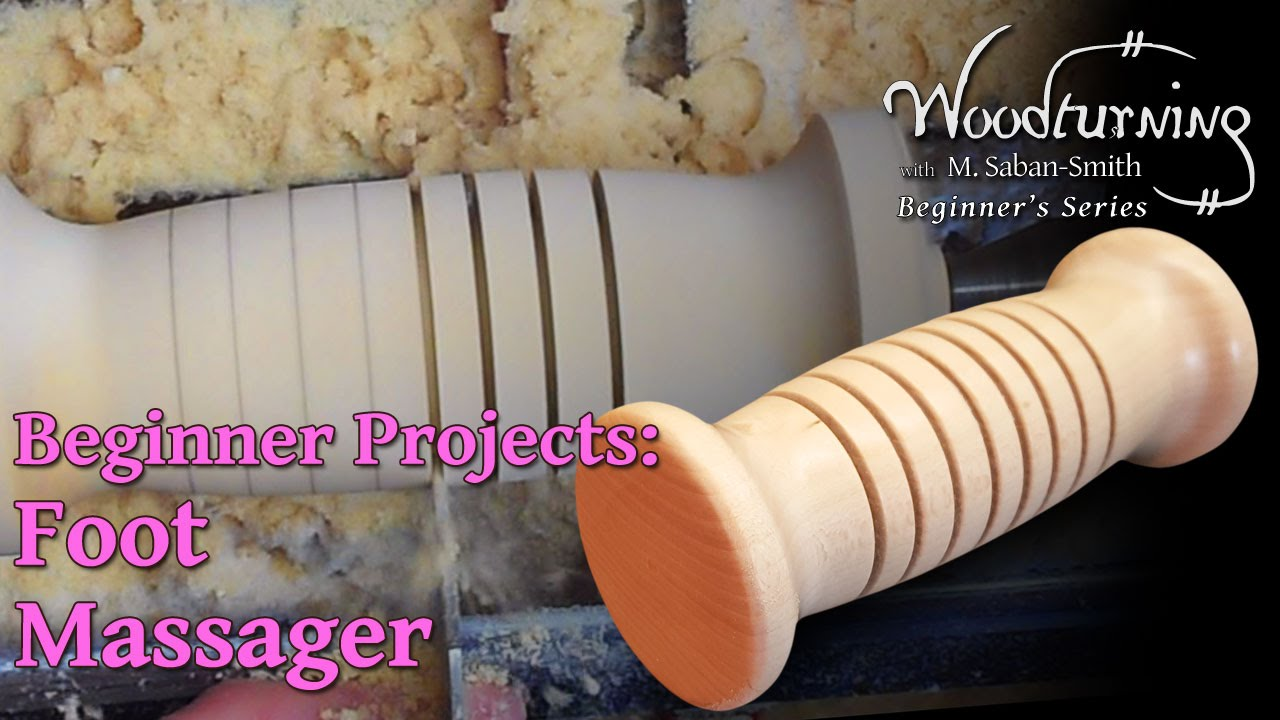 Foot Massager Roller Beginners Woodturning Project Youtube