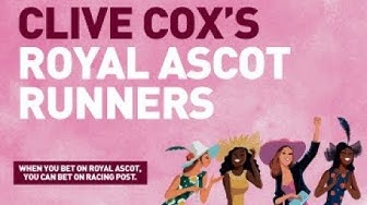 Clive Cox on his Royal Ascot runners