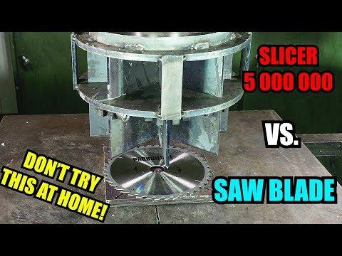 Will it Slice? SLICER 5 000 000 Vs. SAW BLADE!