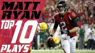 Matt Ryan's Top 10 Plays of the 2016 Season | Atlanta Falcons | NFL Highlights