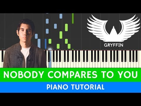 Gryffin - Nobody Compares To You - PIANO