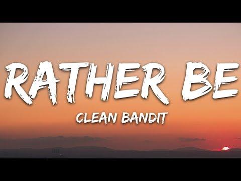 Clean Bandit - Rather Be (Lyrics) feat. Jess Glynne