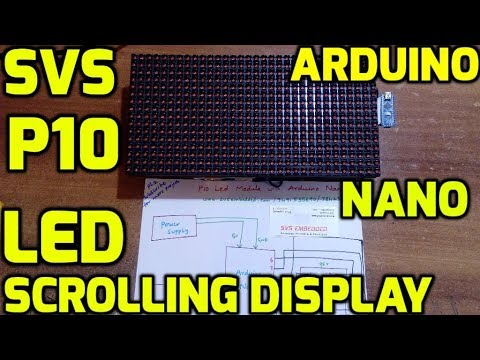 Arduino Project: Display Text On P10 LED module With Arduino Nano