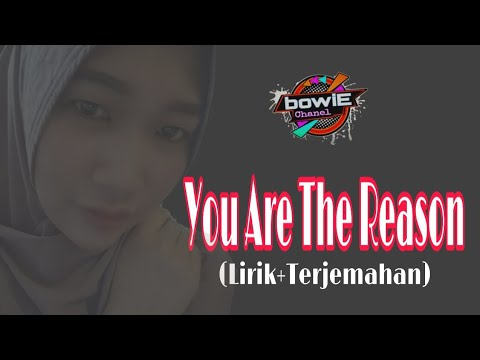 you-are-the-reason-(lirik+terjemahan)