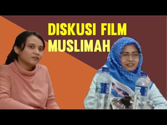 Diskusi Film Muslimah