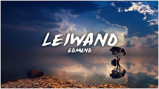 『LYRICS』Leiwand ~ Edmund | YouTuberLyrics