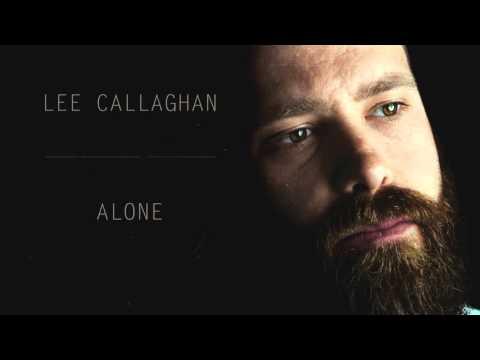 Lee Callaghan  Alone