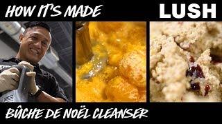 Lush How It's Made: Bûche de Noël