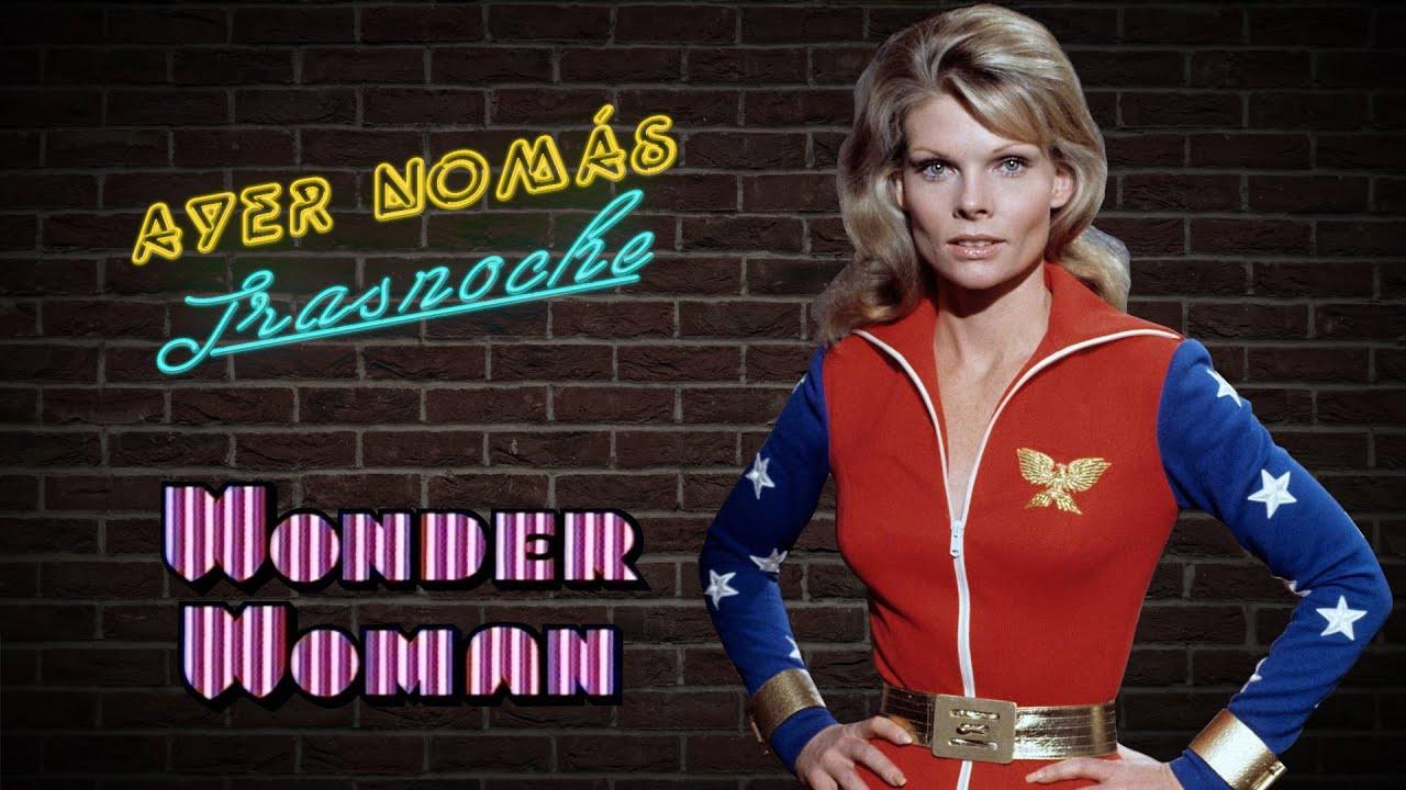 Mujer Maravilla (1974) #AyerNomásTrasnoche