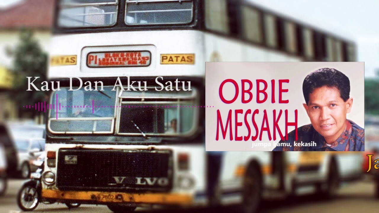 Obbie Messakh - Kau Dan Aku Satu