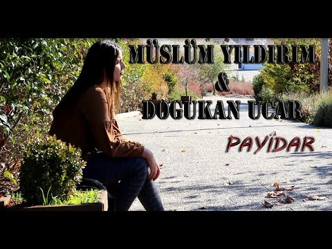 Müslüm Yıldırım \u0026 Doğukan Uçar - Pâyîdar [Official Video]