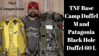 TNF BASE CAMP DUFFEL M AND PATAGONIA BLACK HOLE DUFFEL 60L SIZE COMPARISON
