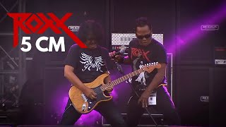 ROXX - 5cm (Live 2015)