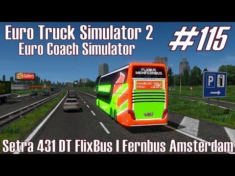 ETS2 ★ Setra 431 DT FlixBus I Fernbus Amsterdam ★ #115 Euro Coach Simulator [Deutsch/HD]