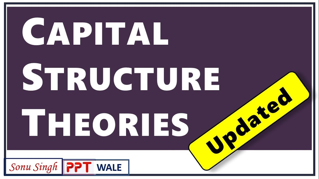 [UPDATED] CAPITAL STRUCTURE THEORIES IN HINDI | Net income, Net Operating  Income, MM approach | ppt