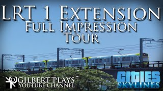 LRT 1 Extension Full Impression tour - Cities: Skylines