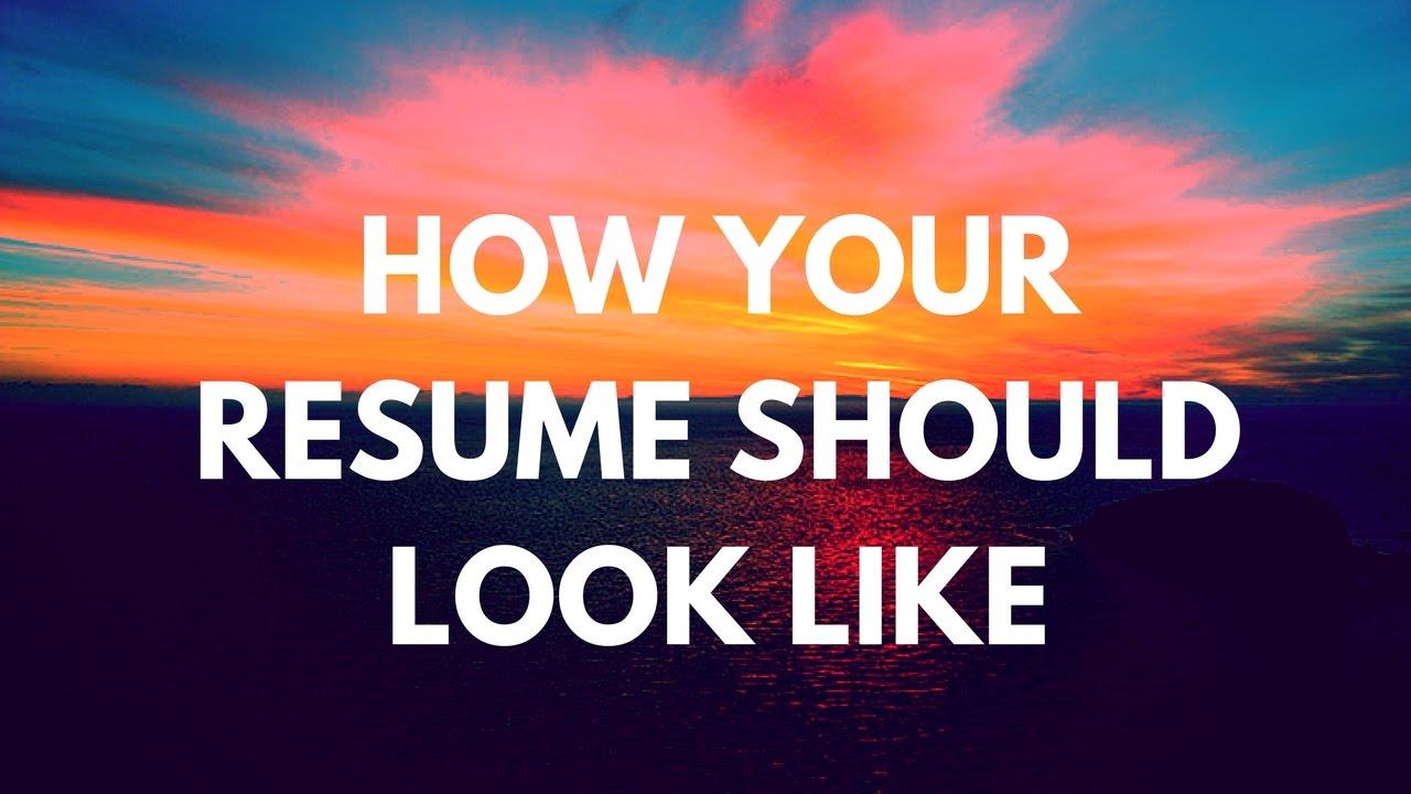 Good Resume Should Look Like Virtren Com