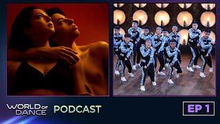 World of Dance Podcast - EP1 - Jake & Chau - GRVMNT