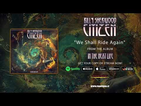 """Billy Sherwood - """"We Shall Ride Again"""" (Official Audio)"""