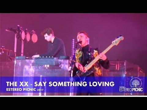 The xx - Say Something Loving / Estereo Picnic 2017