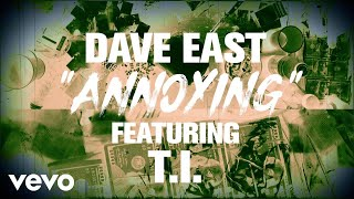 dave-east-annoying-lyric-video-ft-t-i