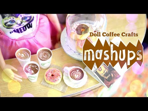 Mash Ups:  Doll Coffee Crafts - Coffee Shop  Coffee Dispenser  Doll Latte and More