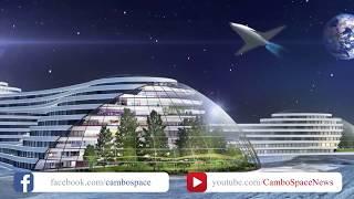 ទីក្រុងអវកាសទាំង ០៥ ក្នុងក្តីសុបិន្តអ្នក - Have you ever dreamed about Space City?
