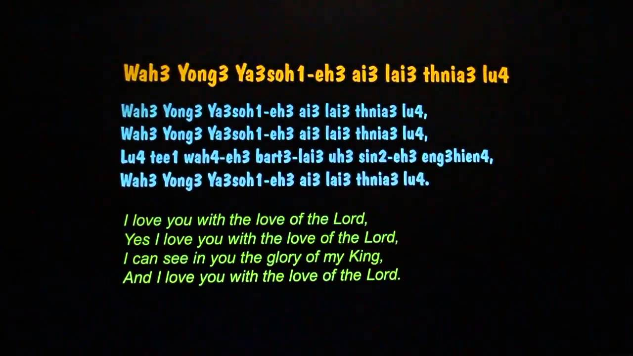 I Love You with the Love of the Lord. Penang Hokkien Version - YouTube