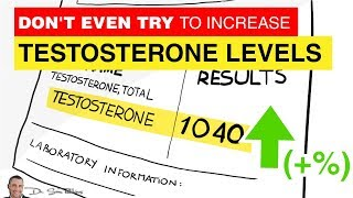 ♂ Don't Even Try To Increase Your Testosterone Levels Unless You Do This ONE Thing!